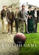 The English Game (1ª Temporada) (The English Game (Season 1))