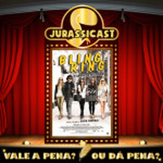 Vale a Pena ou Dá Pena 114 - Bling Ring - A Gangue de Hollywood