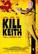 Kill Keith (Kill Keith)