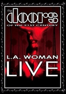 The Doors of the 21st Century - L.A. Woman Live (The Doors of the 21st Century - L.A. Woman Live)