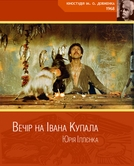 The Eve of Ivan Kupalo (Vecher nakanune Ivana Kupala)