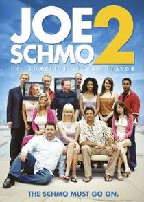 The Joe Schmo Show (2ª Temporada) - Poster / Capa / Cartaz - Oficial 1
