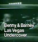 Benny e Barney: Operação Las Vegas (Benny and Barney: Las Vegas Undercover)