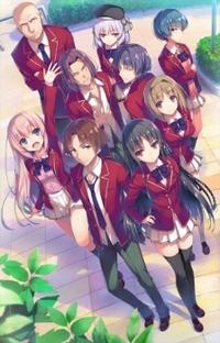 Youkoso Jitsuryoku Shijou Shugi no Kyoushitsu - Poster / Capa / Cartaz - Oficial 2