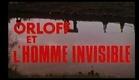 Trailer: La vie amoureuse de l'homme invisible (Orloff y el hombre invisible) 1971