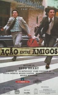 Ação Entre Amigos - Poster / Capa / Cartaz - Oficial 2