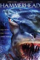 Sharkman - Uma Nova Geração de Predadores (Hammerhead)