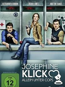 Josephine Klick - Allein unter Cops (1ª Temporada) - Poster / Capa / Cartaz - Oficial 1