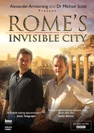 Rome's Invisible City (Rome's Invisible City)