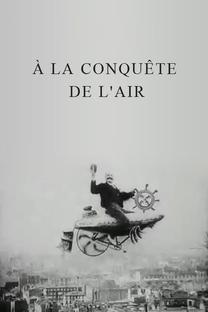 A Conquista dos Ares - Poster / Capa / Cartaz - Oficial 1