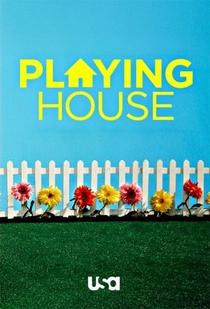 Playing House (1ª Temporada) - Poster / Capa / Cartaz - Oficial 1