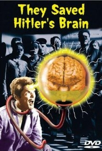 They Saved Hitler's Brain - Poster / Capa / Cartaz - Oficial 1