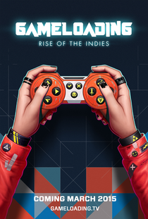 GameLoading: Rise of the Indies - Poster / Capa / Cartaz - Oficial 3