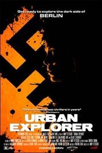 Urban Explorer - Poster / Capa / Cartaz - Oficial 1