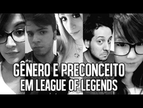 League of Legends - Gênero e Preconceito  - Poster / Capa / Cartaz - Oficial 1