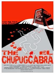 The El Chupugcabra - Poster / Capa / Cartaz - Oficial 1