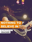 Nothing to Believe In (Nothing to Believe In)