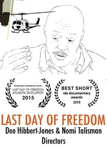 Last Day of Freedom - Poster / Capa / Cartaz - Oficial 1