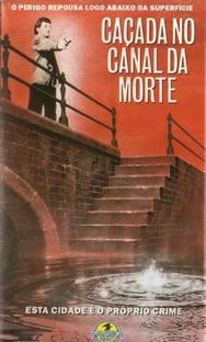 Caçada no Canal da Morte - Poster / Capa / Cartaz - Oficial 9