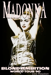 Madonna Blond Ambition Tour Live Houston - Poster / Capa / Cartaz - Oficial 1
