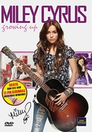 Miley Cyrus - Growing Up (Miley Cyrus - Growing Up)
