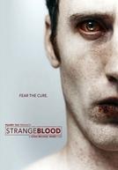 Sede de Sangue (Strange Blood)