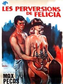 Les mille et une perversions de Felicia - Poster / Capa / Cartaz - Oficial 1