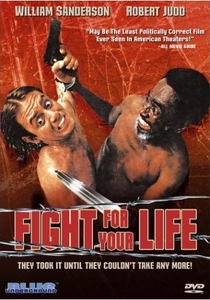 Fight for Your Life - Poster / Capa / Cartaz - Oficial 2