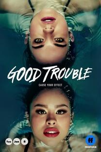 Good Trouble (1ª Temporada) - Poster / Capa / Cartaz - Oficial 1