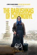 As Anciãs de Chernobyl (The Babushkas of Chernobyl)