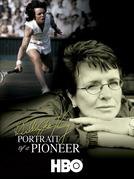 Billie Jean King: Portrait of a Pioneer (Billie Jean King: Portrait of a Pioneer)