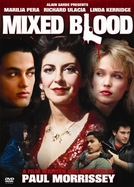 Mixed Blood (Mixed Blood)