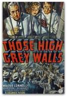 Médico Prisioneiro (Those High Grey Walls)