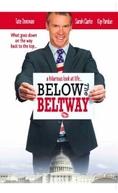 O Melhor Caminho Para O Fracasso (Below The Beltway)