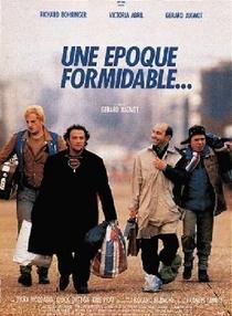 Une Époque Formidable - Poster / Capa / Cartaz - Oficial 1