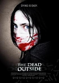 The Dead Outside - Poster / Capa / Cartaz - Oficial 1