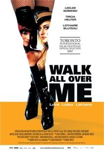 Walk All Over Me  - Poster / Capa / Cartaz - Oficial 1