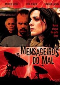 Mensageiros do Mal - Poster / Capa / Cartaz - Oficial 1