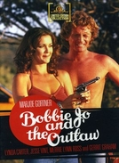 O Anjo e o Marginal (Bobbie Jo And The Outlaw)