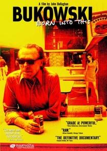 Bukowski: Born into This - Poster / Capa / Cartaz - Oficial 2