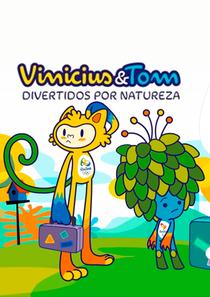 Vinícius e Tom: Divertidos por Natureza - Poster / Capa / Cartaz - Oficial 1