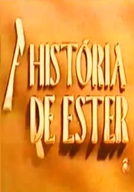 A História de Ester (A História de Ester)
