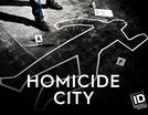 Cidade do Crime (1ª Temporada) (Homicide City (Season 1))