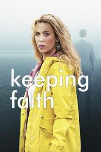 Keeping Faith: Em Busca de Respostas (1ª Temporada) - Poster / Capa / Cartaz - Oficial 4