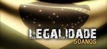 Legalidade - 50 Anos - Poster / Capa / Cartaz - Oficial 1