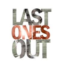 Last Ones Out - Poster / Capa / Cartaz - Oficial 1