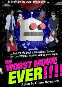 The Worst Movie Ever! - Poster / Capa / Cartaz - Oficial 1