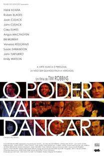 O Poder Vai Dançar - Poster / Capa / Cartaz - Oficial 2