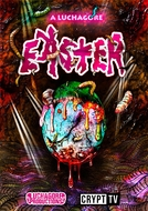 A Luchagore Easter (A Luchagore Easter)