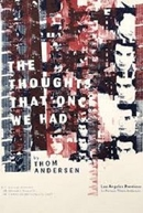 Os Pensamentos que Outrora Tivemos (The Thoughts That Once We Had)